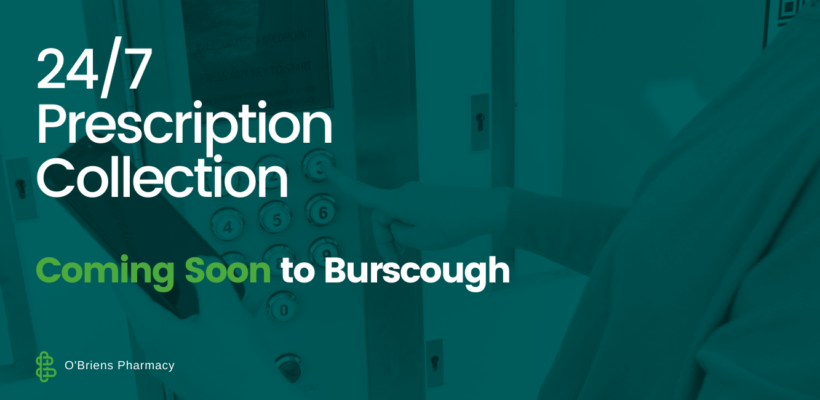 Image showing person collecting their prescription from a Medpoint machine overlayed with text to promote new service in Burscough